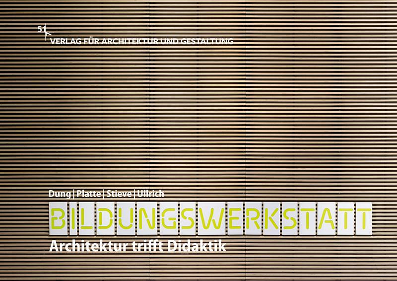 bildungswerkstatt-architektur-trifft-didaktik_9783981833508