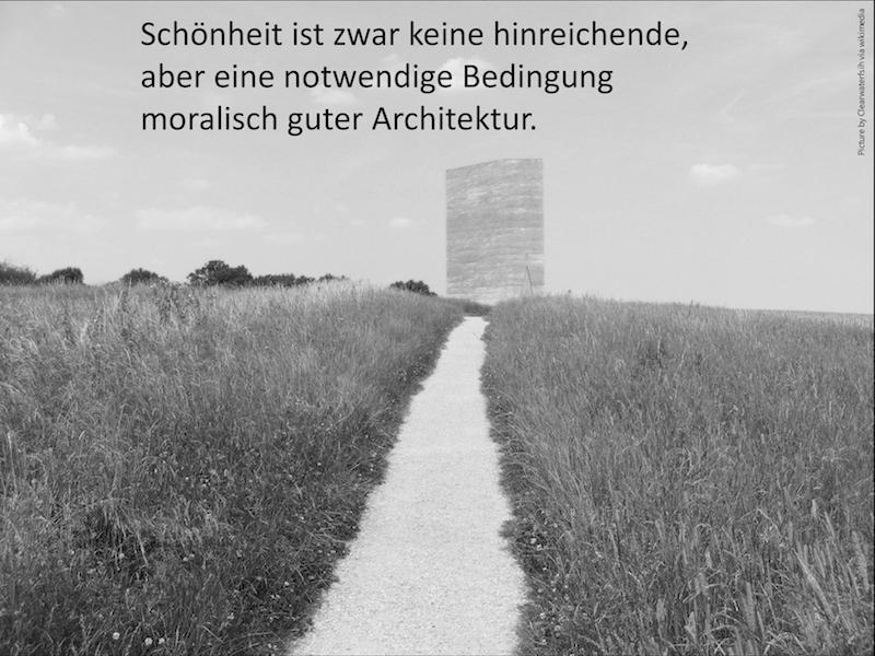 """""""Schönheit ist zwar keine hinreichende, aber eine notwendige Bedingung moralisch guter Architektur."""" (Auszug des Vortrags von Dr. Martin Düchs)"""